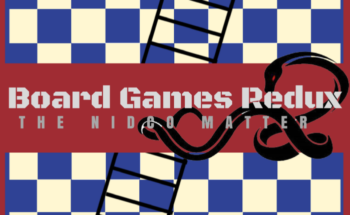 Board Games Redux – the NIDCOmatter