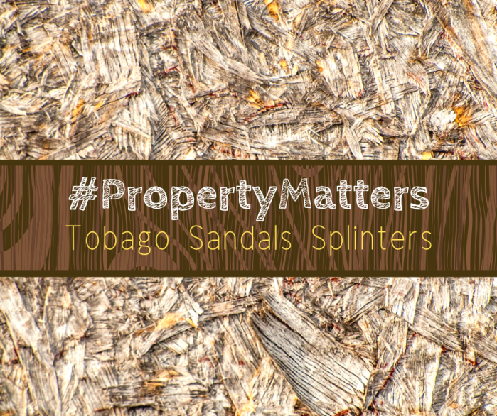 Property Matters – Sandals Splinters
