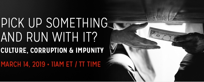 Webinar: Culture, Corruption & Impunity